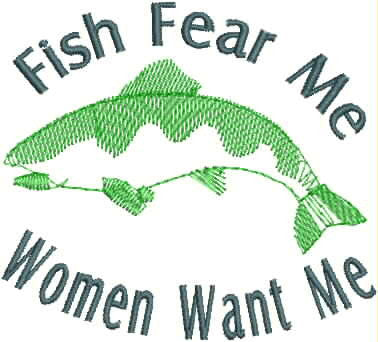 Embroidered Can Cozie - Fish Fear Me, Women Want Me