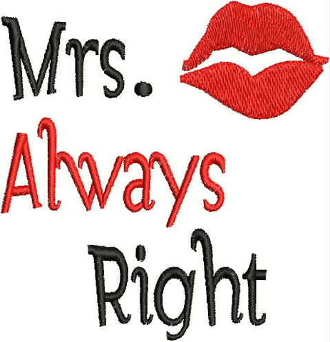 Embroidered Towel - Mrs.  Always Right