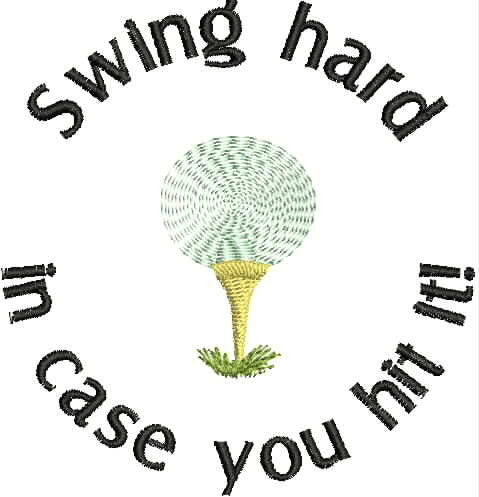 Embroidered Bottle Cozie - Swing Hard In Case You Hit it!