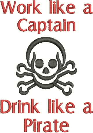 Embroidered Bottle Cozie - Work like a Captain - Drink like a Pirate