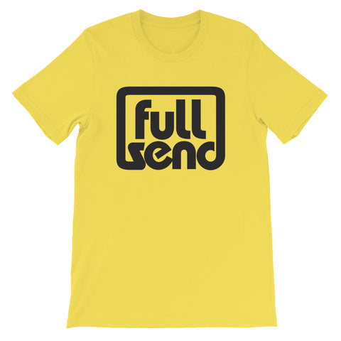 FULL SEND - Short-Sleeve Unisex T-Shirt