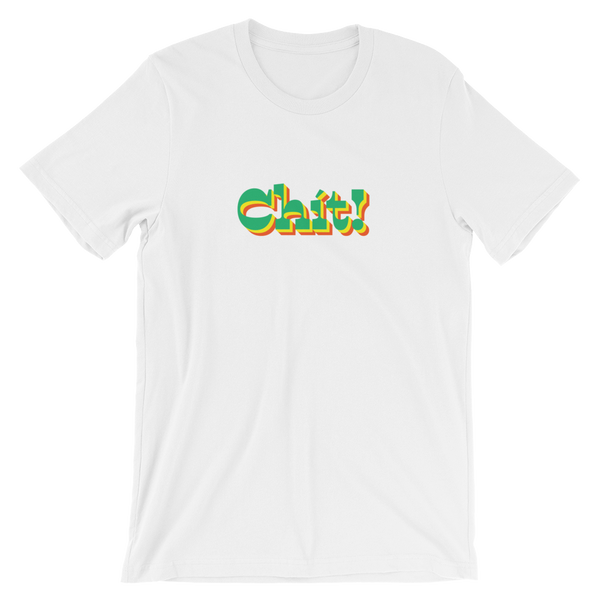 CHIT! - Short-Sleeve Unisex T-Shirt