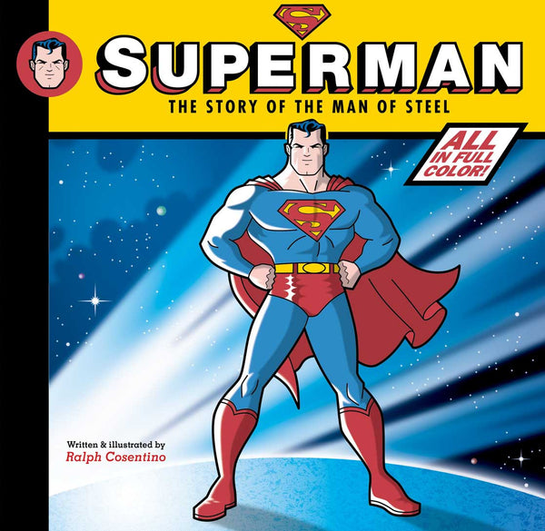 Superman: The Story of the Man of Steel - Signed Hardbound Edition