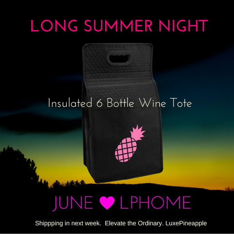 *Almost Gone* LuxePineapple Insulated 6 Bottle Wine Tote