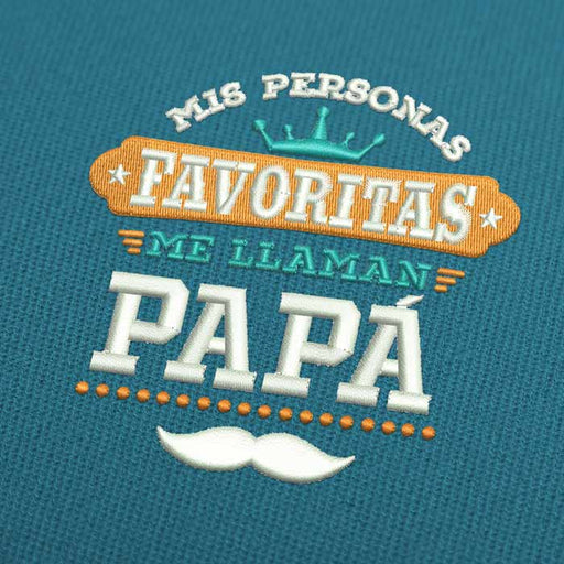 Mis Personas Favoritas Me Llaman Papa Embroidery Design Download