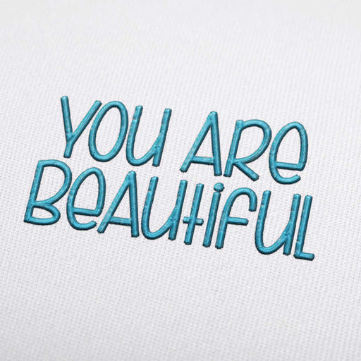You Are Beautiful Font - Machine Embroidery Design Fonts Download