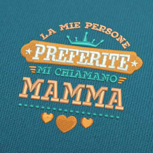 La Mie Persone Preferite Mi Chiamano Mamma Embroidery Design Download