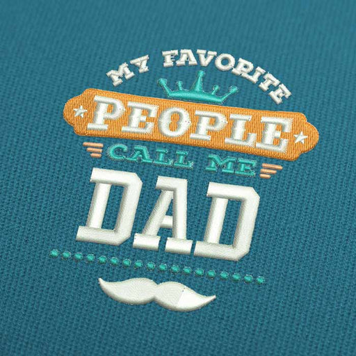 My Favorite People Call Me Dad Embroidery Design Download