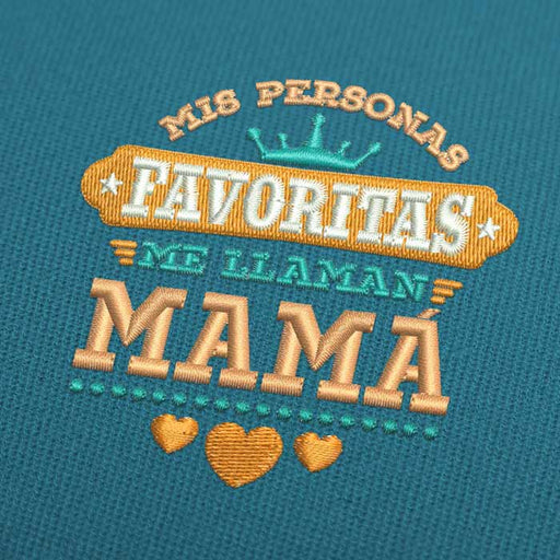 Mis Personas Favoritas Me Llaman Mama Embroidery Design Download