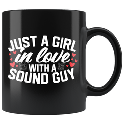 Just A Girl In Love With A Sound Guy Coffee Mug