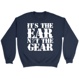 It's the Ear Not the Gear Sweatshirt