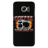 Coffee, Then Load In Android Cell Phone Case