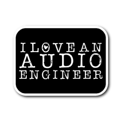 I Love An Audio Engineer Sticker