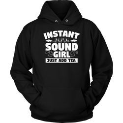Instant Sound Girl - Just Add Tea Hoodie