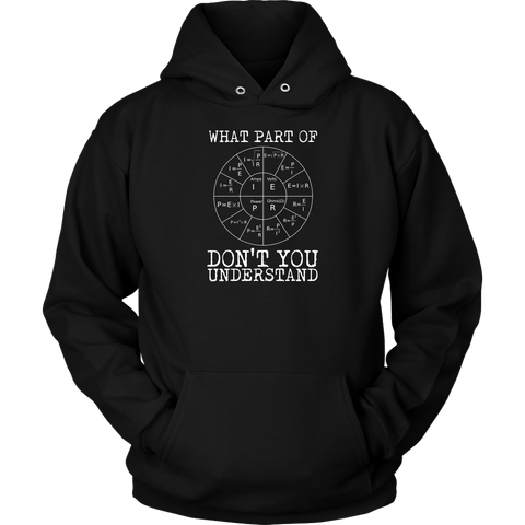 What Part Of Ohm's Law Don't You Understand Hoodie
