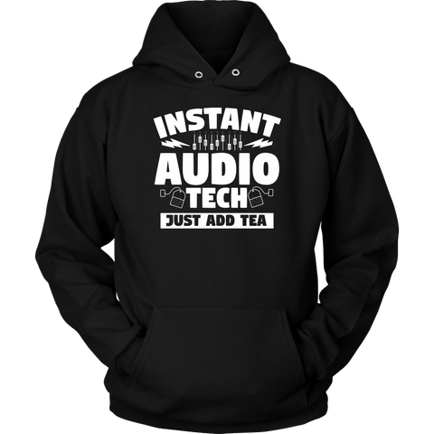 Instant Audio Tech Just Add Tea Hoodie