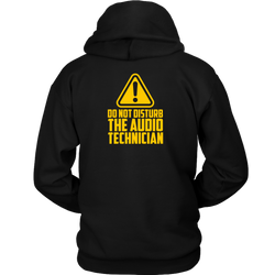 Do Not Disturb The Audio Technician Hoodie