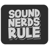 Sound Nerds Rule Mouse Pad