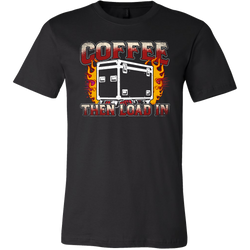 Coffee, Then Load In Short Sleeve T-Shirt