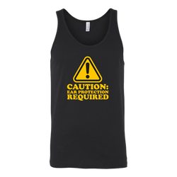 Caution: Ear Protection Required Tank Top