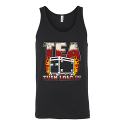 Tea, Then Load In Tank Top
