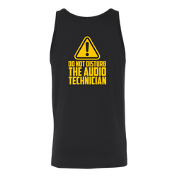 Do Not Disturb The Audio Technician Tank Top
