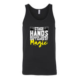 Stagehands Because Shows Don't Happen By Magic Tank Top
