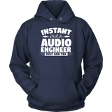 Instant Audio Engineer Just Add Tea Hoodie