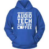 Instant Audio Tech Just Add Coffee Hoodie