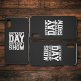 Different Day, Different Show iPhone Cell Phone Case