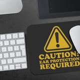 Caution: Ear Protection Required Mouse Pad