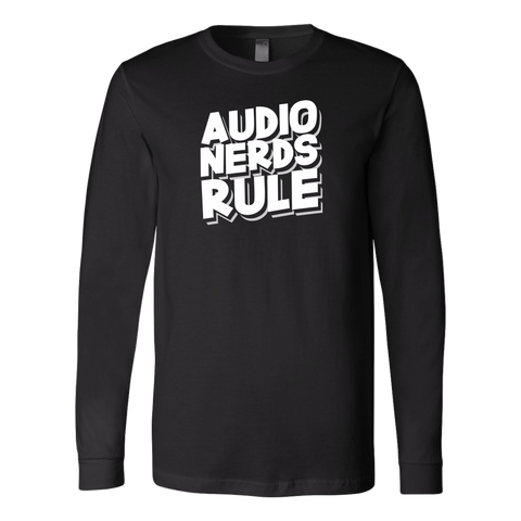 Audio Nerds Rule Long Sleeve T-Shirt