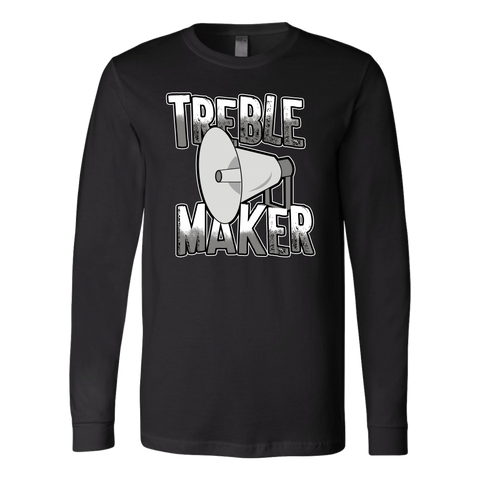 Treble Maker Long Sleeve T-Shirt