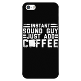 Instant Sound Guy Just Add Coffee iPhone Android Cell Phone Case