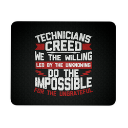 Technicians' Creed Mouse Pad