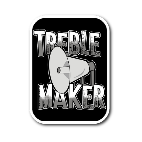 Treble Maker Sticker