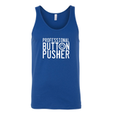 Professional Button Pusher Tank Top