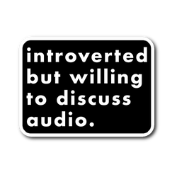 Introverted But Willing To Discuss Audio Sticker