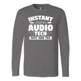 Instant Audio Tech Just Add Tea Long Sleeve Shirt