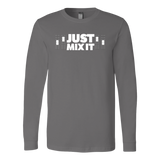 Just Mix It Long Sleeve T-Shirt