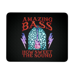 Amazing Bass (Guitar) How Sweet The Sound Mouse Pad