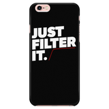 Just Filter It iPhone Case