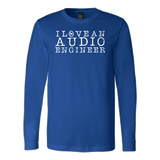 I Love An Audio Engineer Long Sleeve T-Shirt