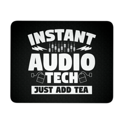 Instant Audio Tech Just Add Tea Mouse Pad