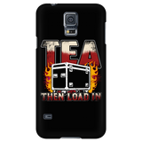 Tea, Then Load In Android Cell Phone Case