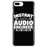 Instant Audio Engineer Just Add Tea iPhone Android Cell Phone Case