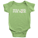 Will Mix For Milk Kids Onesie and Tees