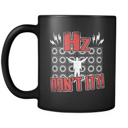 Hertz, Don't It?! Coffee Mug