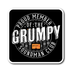 Proud Member of the Grumpy Soundman Club Sticker