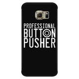 Professional Button Pusher iPhone Android Cell Phone Case
